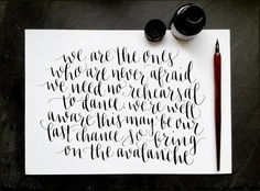 'Avalanche' by Chris Trapper - Modern calligraphy by Ffion McKeown. Featured by Molly Jacques.