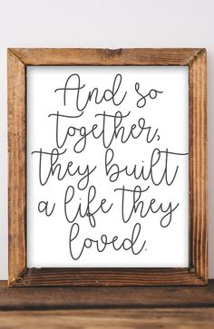 And so together they built a life they loved, Bedroom Printable wall art Bedroom Farmhouse decor home decor rustic decor love gallery wall - All About Decoration Cute Dorm Rooms, Cool Rooms, Handmade Home, Maluma Style, Rustic Decor, Farmhouse Decor, Farmhouse Wall Art, Video Vintage, Gallery Wall Bedroom
