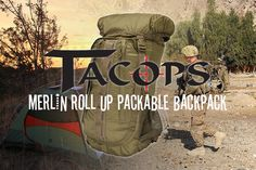 TACOPS® Merlin Roll Up Packable Backpack | Check out all the cool features of TSSi's very own TACOPS® Merlin Roll Up Packable Backpack. Use the promo code PACK10 for 10% your purchase of the TACOPS® Merlin, Nova Elite, or Rhino Bags!