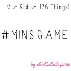 I got rid of 176 things! #minsgame
