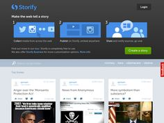 STORIFY - Collect updates and stories from news media and social networks. With Storify, you have a voice too. Add your own headline, introduction, links and styled text anywhere inside your story. Drag and drop pictures and videos that best illustrate your content. Stories are always editable, and easily embeddable. No wonder it's used my major news media too!