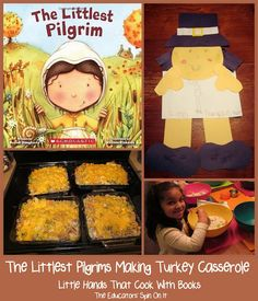 Our Littlest Pilgrims Making Turkey Casserole.  Recipe and Craft ideas included! Little Hands that Cook with Books at The Educators' Spin On It