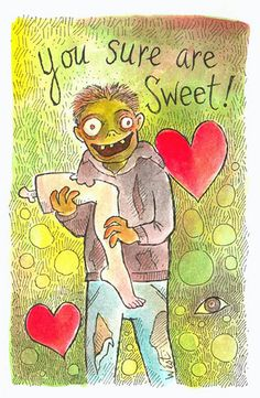 You Sure are Sweet! (Zombie Valentine #3)