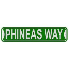 Phineas Way - Green - Plastic Wall Sign