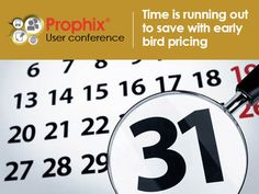 Early bird pricing for Prophix's User Conference closes December 31st at 11:59 pm EST! Take advantage of this terrific deal now to ensure you receive the best possible price on your conference pass. Prophix's User Conference is packed with presentations, workshops, and networking events that you won't want to miss!  Visit http://www.prophixuserconference.com/ for all details!