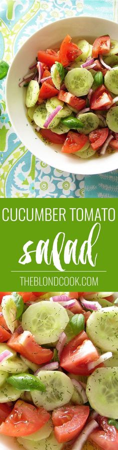 Cucumber Tomato Salad - A healthy salad with a homemade vinaigrette | http://theblondcook.com