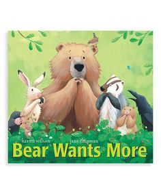 Loving this Bear Wants More Hardcover on #zulily! #zulilyfinds