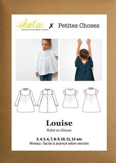 Patron de robe et blouse Louise - Ikatee - Rascol Blouse, Sewing, Jr, Girl Clothing, Children, Patron Robe, 12 Year Old, Dressmaking, Blouses