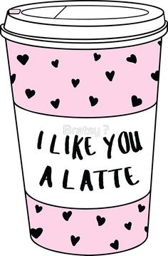 I Like You A Latte ♥ Trendy/Hipster/Tumblr Meme