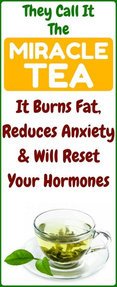 Burn Fat, Reduce Anxiety And Reset Hormones With This Tea