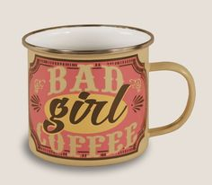 Enamel Mug Bad Girl Coffee