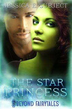 A fairy tale in Space? The inspiration behind THE STAR PRINCESS #BeyondFairytales #NewAdult