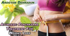 Arogyam - Certified & Professional Ayurvedic Panchakarma Center in Dehradun, Offering Panchakarma Treatment for Weight Loss. #Arogyam #PanchkarmaTreatment #ayurveda #weightloss
