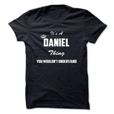 Its a DANIEL thing, You wouldnt undestand - #tshirt bemalen #cowl neck hoodie. LOWEST PRICE => https://www.sunfrog.com/Automotive/Its-a-DANIEL-thing-You-wouldnt-undestand-pkluu.html?68278