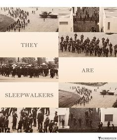 """They are sleepwalkers."" One of my favourite edits so far!"