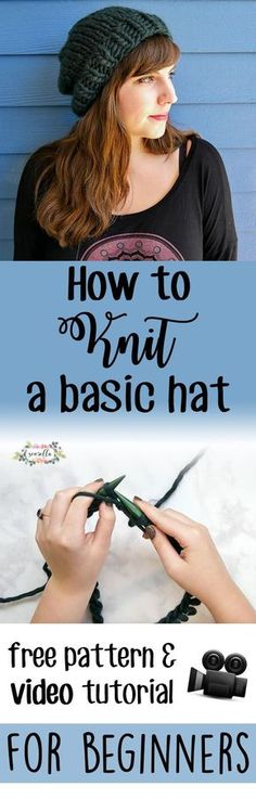 Learn to knit a basic hat or beanie for beginners in my new video tutorial and free written pattern! All you need to know are knit and purl. This project works up fast and is so easy! Easy Knit Hat, Crochet Beanie, Knitted Hats, Crochet Hats, How To Knit A Hat, Crochet Doilies, Loom Knitting, Knitting Stitches, Knitting Needles
