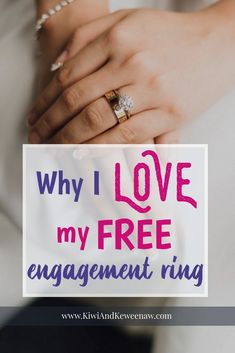 My Free Engagement Ring Set Me Up for a Lifetime of Frugal Living - Kiwi & Keweenaw