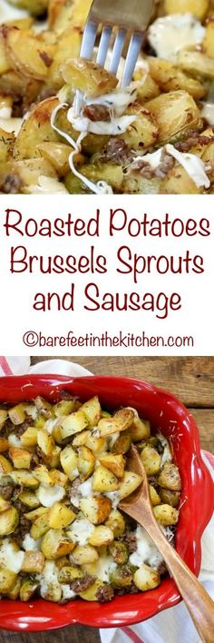 Roasted Potatoes, Brussels, and Sausage (you've never had Brussels like THIS before!) get the recipe at barefeetinthekitchen.com