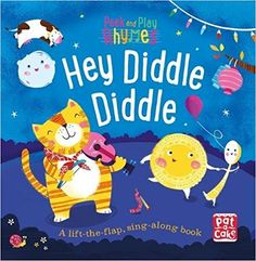 Hey Diddle Diddle Book Cover  - Richard Merritt #nurseryrhymes #cute #babybook #toddler #read #raiseareader #sing #peek #play #childrensbook #illustration #kidlitart #richardmerritt