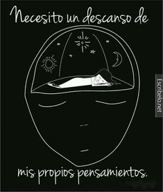 Art Quotes, Life Quotes, Paz Mental, Quotes En Espanol, Inspirational Phrases, Inspiring Quotes, Some Words, Peace Of Mind, Drawing S