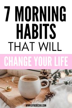 7 Amazing morning habits that changed my life for the better! Try this morning routine will also help you to change your life, practice self-care and self-love! These morning rituals really are going to help you with your overall wellness and health, nourish your mind, body and soul for a good and happy life!