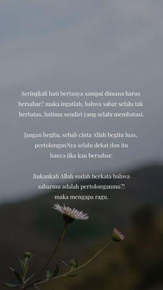 Quotes life islam words 31 ideas for 2019 Quotes Rindu, Quran Quotes, Mood Quotes, People Quotes, Life Quotes, Qoutes, Sabar Quotes, Cinta Quotes, Religion Quotes