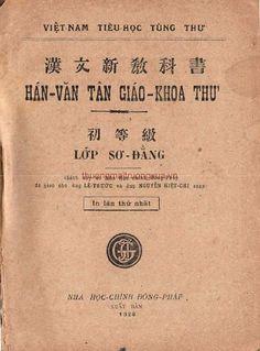 Hán Văn Tân Giáo Khoa Thư Lớp Sơ Đẳng (NXB Nha Học Chính Đông Pháp 1928) - Nguyễn Hiệt Chi, Lê Thước | Sách Việt Nam