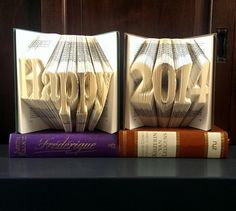 Folded Book Art - HAPPY 2014 - Set - Hand crafted - Home decoration - Original gift - Handmade - House ornament - New Year's Eve