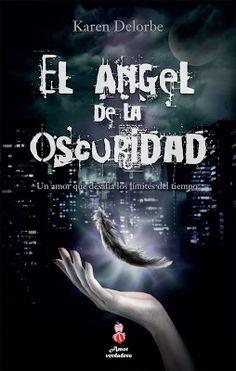 Let It be: EL ÁNGEL DE LA OSCURIDAD - KAREN DELORBE