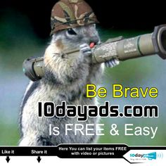 Be Brave 10dayads.com is Free & Easy. ‪#‎Classifiedads‬ ‪#‎classifiedadvertising‬ ‪#‎AdultClassifieds‬ ‪#‎Postads‬