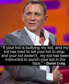 Daniel Craig said it right. Double tap if you agree! Daniel Craig, Great Quotes, Funny Quotes, Funny Memes, Inspirational Quotes, Epic Quotes, Crazy Quotes, Awesome Quotes, Stand Up For Yourself