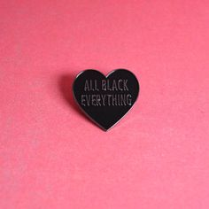 All Black Everything Heart Enamel Pin / Soft Enamel Pin Badge / Lapel Pin / Tie Pin / Brooch / Pinback