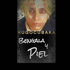 #UnBuenFinEs #EscucharAHugocubaka #https://itunes.apple.com/mx/album/bengala-y-piel/id998980740?l=en #HUGOCUBAKA.COM