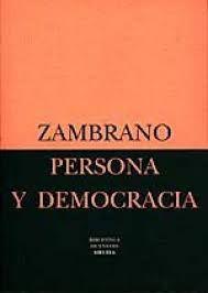 Persona y democracia : la historia sacrificial / María Zambrano. - 1996