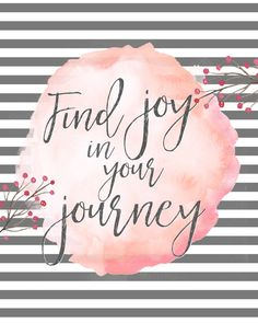 Find joy in your journey-8x10-grey-Instant download by Mimileeprintables on Etsy