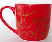 STAY GOLD hand painted red coffee mug, white interior, gold paint, personalized gift, coffee cup,tea