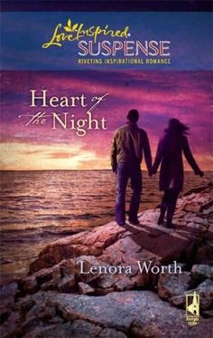 Lenora Worth - Heart of the Night / https://www.goodreads.com/book/show/6285279-heart-of-the-night?from_search=true&search_version=service