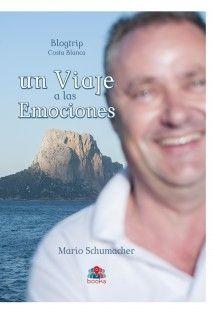 @Mario Schumacher Blogtrip Costa Blanca: Un viaje a las emociones (Ed. @SMobsters, Chief Editor @Manuel Pulido Mendoza)