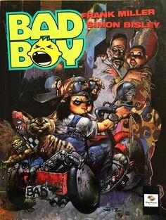 "Frank Miller (storia) & Simon Bisley (disegni) ""Bad Boy"" _ Play Press, 2000"