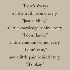 there is always a little truth behind every just kidding quote - Google Search