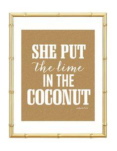 She Put the Lime in the Coconut Print  - Beach - Summer - Bar Cart - Art Print - Wall Art - Pretty Chic SF