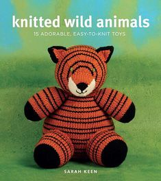 Ravelry: Knitted Wild Animals: 15 Adorable, Easy-to-Knit Toys - patterns