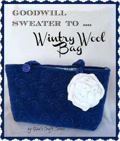 Felted Sweater Upcycle: Wintry Wool Bag! by Gina's Craft Corner