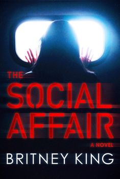 The Social Affair: A Psychological Thriller (New Hope Series Book by [King, Britney] King Book, Book 1, Diana, Books To Read, My Books, Page Turner, Book Nooks, Fiction Books, So Little Time