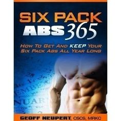 Six Pack Abs 365 - How To Get And Keep Your Six Pack Abs All Year Long (Kindle Edition)  freegiftcard.skin...  B007PRQ5J6 diet i-ll-make-it-myself workout gonzaleznjzhiro mickiemll inspiration
