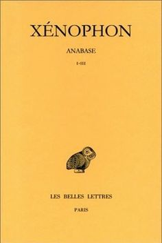 Anabase. Tome I : Livres I-III Comme, Funny, Books, Movie Posters, Collection, Popular Books, Books Online, Playlists, Books To Read