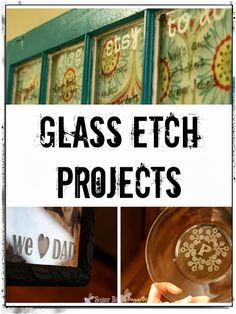 Glass Etch Projects