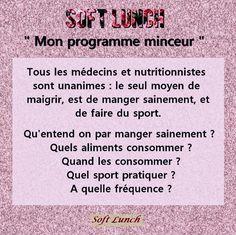 Pour répondre à toutes ces questions, rendez-vous sur le site officiel www.softlunch.fr  Motivation sport nutrition perte de poids régime