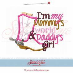5931 Sayings : Mommy's World Daddy's Girl Applique 5x7 from Stitch on Time