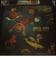 Capital Cities. In A Tidal Wave Of Mystery